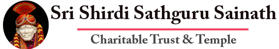 SRI SHIRDI SATHGURU SAINATH CHARITABLE TRUST & TEMPLE